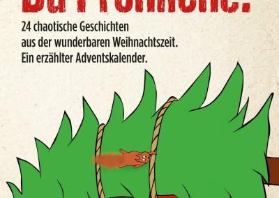 Oh Schreck, du Fröhliche! Ein erzählter Adventskalender.