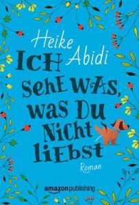 Heike Abidi - Ich sehe was