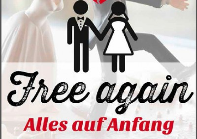 Free again – alles auf Anfang