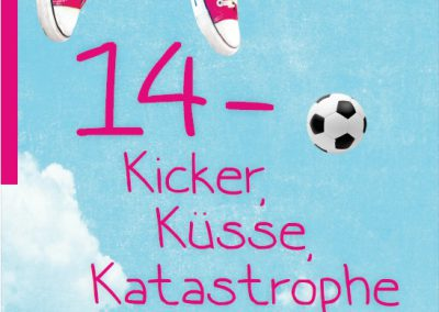 14 – Kicker, Küsse, Katastrophen