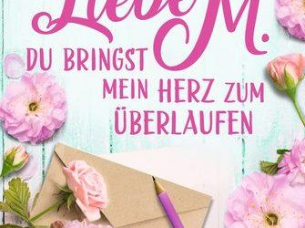 """Rezensionen zu """"Liebe M. Du bringst …"""""""