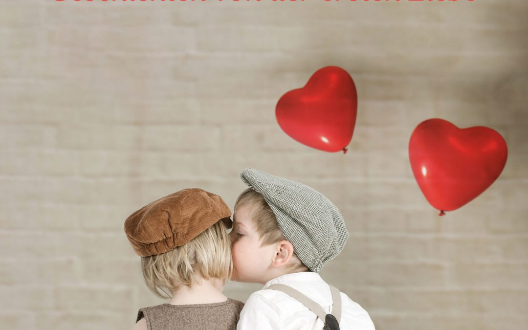 Unvergesslich!: 28 wahre und wildromantische Geschichten von der ersten Liebe